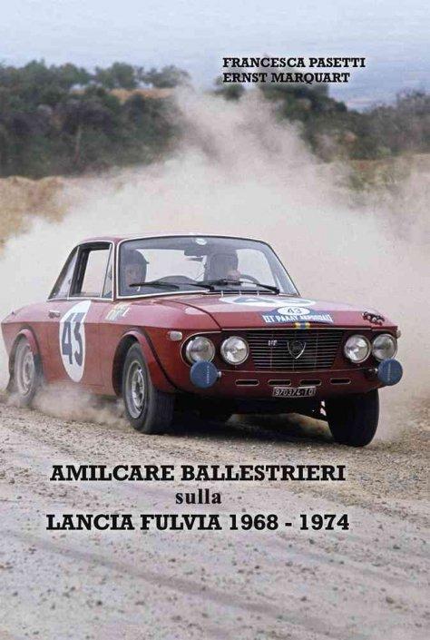 Amilcare Ballestrieri sulla Lancia Fulvia 1968-1974